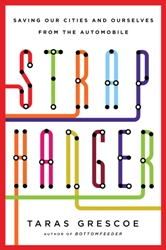 Straphanger by Taras Grescoe