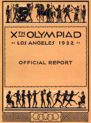 1932 Olympic Organizing Committee official report